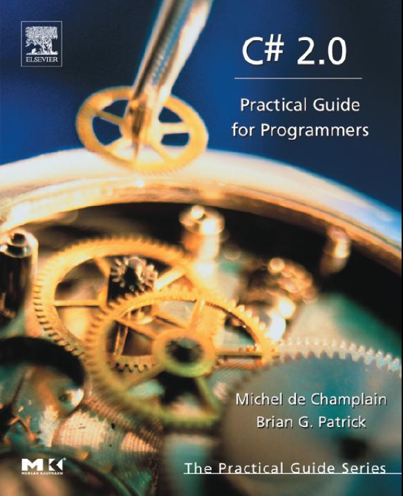CSharp 2.0 - Practical Guide For Programmers (2005)